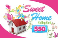 Sweet Home Calling Card $50