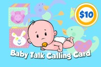 Baby Talk Phone Card $10