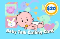 Baby Talk Phone Card $20