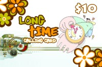 Long Time Calling Card $10